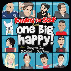 Bowling For Soup : Bowling For Soup Presents: One Big Happy